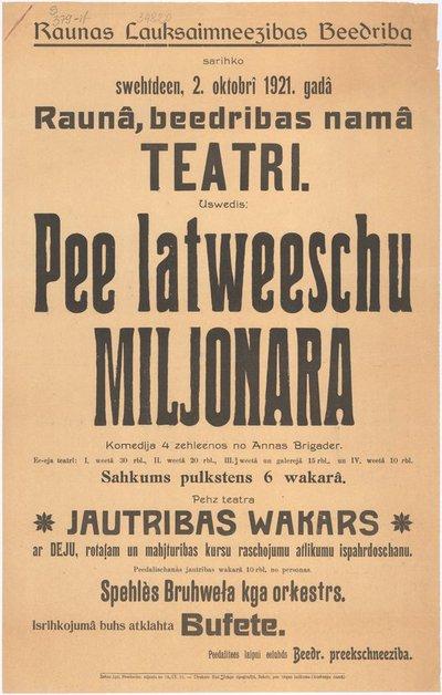 Raunas Lauksaimneezibas beedriba sarihko /../ teatri : uswedis Pee latweeschu miljonara : komedija 4 zehleenos no A. Brigader[es] : [afiša]