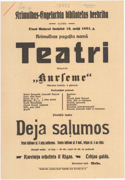 Krimuldas-Engelardta bibliotekas biedriba sarihko Otros Wasaras swehtkos 16. maijā 1921. g. teatri : uswedīs Kurseme : Akuratera komedija 4 zehleenos : [afiša]