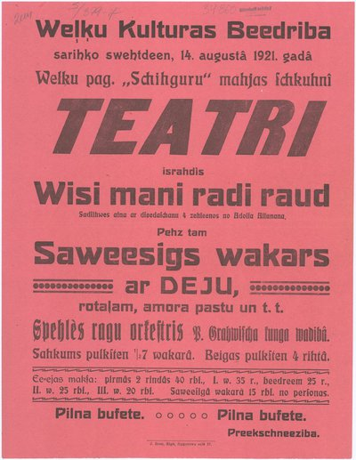 Weļķu Kulturas Beedriba sarihko swehtdeen, 14. augustā 1921. gadā teatri : israhdis [lugu] Wisi mani radi raud : [afiša]