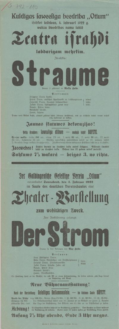 Kuldīgas saviesīga biedrība Otiumizrīkos sestdien, 4. februārī 1922. g.  vācu biedrības nama zālē teātra izrādi labdarīgam mērķim. Izrādīs Straume