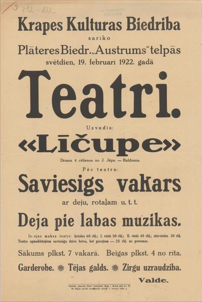 Krapes Kulturas Biedrība sarīko Plāteresa Biedr. Austrumstelpās 19. februārī 1922. gadā teatri. Uzvedīs: Līčupe