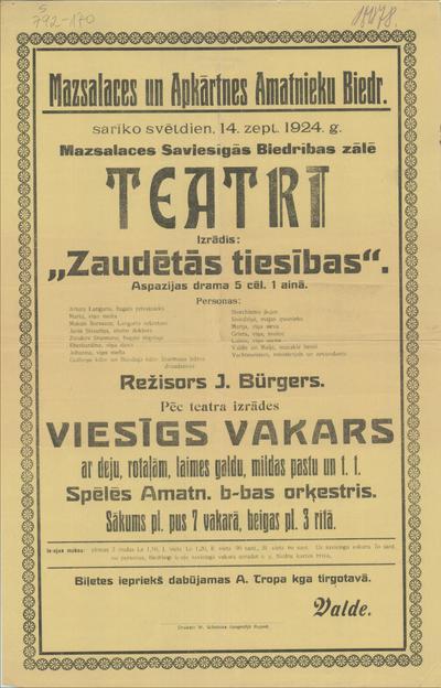 Mazsalaces un Apkārtnes Amatnieku Biedr. sarīko svētdien, 14. sept. 1924. g. Mazsalacas Saviesīgās Biedrības zālē teatri Izrādīs: Zaudētās tiesības Aspazijas drāma