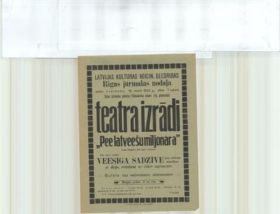 Latvijas Kulturas veicin. Biedrības Rīgas jūrmalas nodaļa sarīko svētdien, 19. martā 1922. g., plkst. 7 vakarā teātra izrādi Pie latviešu miljonāra Annas Brigader