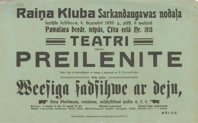 Raiņa  kluba Sarkandaugavas  nodaļa sarīko 4. decembrī 1920. g.  teātri Preilenīte
