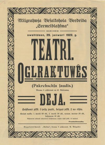 Mīlgrāvja Bezalkohola Biedrība Ziemeļblāzma sarīko svētdien, 29. janvarī 1922. g. teātri. Ogļraktuvēs(Pakrēšļa ļaudis)