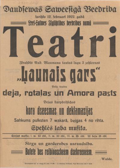 Daudzevas Saviesīgā Biedrība sarīko 12. februārī 1922. gadā Liel-Salves Izglītības biedrības namā teatri Izrādīs Rud. Blaumaņa Ļaunais gars