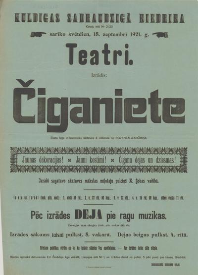 Kuldīgas Sadraudzīgā Biedrība sarīko svētdien, 18. septembrī 1921. g. teatri. Izrādīs Čigāniete
