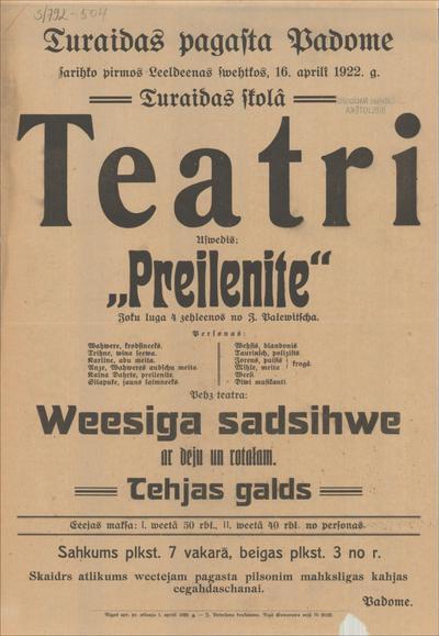 Turaidas pagasta padome sarīko 16. aprīlī 1922. g. teātri Uzvedīs Preilenīte
