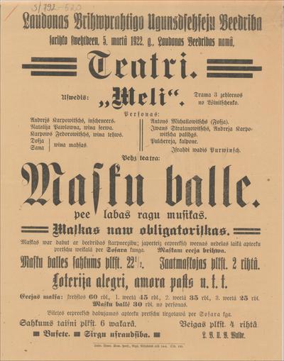 Ļaudonas Brīvprātīgo Ugunsdzēsēju Biedrība sarīko 5. martā 1922. g. teātri. Uzvedīs: Meli
