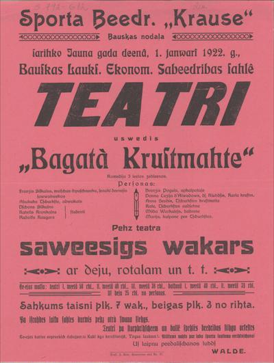 Sporta Biedr. Krause Bauskas nodaļa saríko 1. janvārī 1922. g., teatri uzvedīs bagātā Krustmāte
