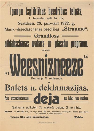 Igauņu Izglītības biedrības telpās 28. janvārī 1922. g. Grandioss atklāšanas vakars ar plašu programu. Uzvedīs Wiesnīcniece
