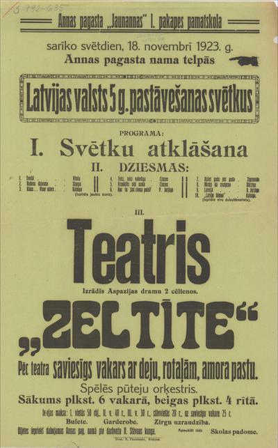 Annas pagasta Jaunannas I. pakapes pamatskola sarīko 18. novembrī 1923. g. Latvijas valsts 5. g. pastāvēšanas svētkus programa: III. Teatris izrādīs Aspazijas Zeltīte