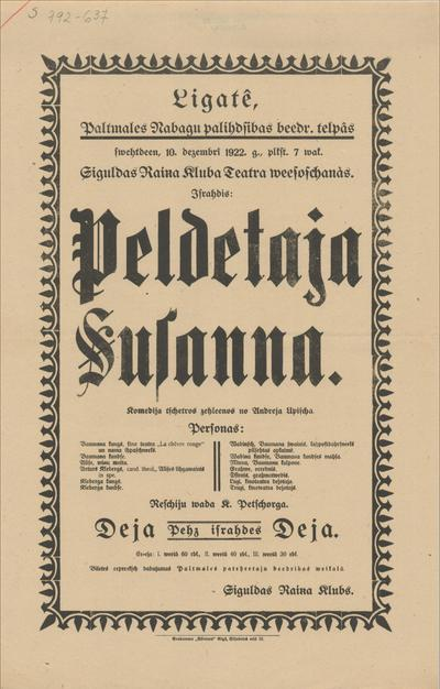 Ligatē,  10. decembrī 1922. g. Siguldas Raiņa Kluba Teātra viesošanās. Izrādīs Peldētāja Suzanna