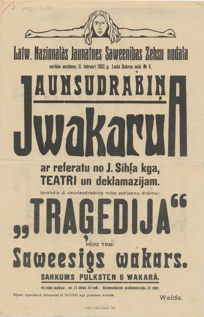Latv. Nacionālās Jaunatnes Savienības Cēsu nodaļa sarīko 11. februārī 1922. g. Jaunsudrabiņa vakaru ar referātu, teātri un deklamācijām Izrādīs J. Jaunsudrabiņa Traģēdija