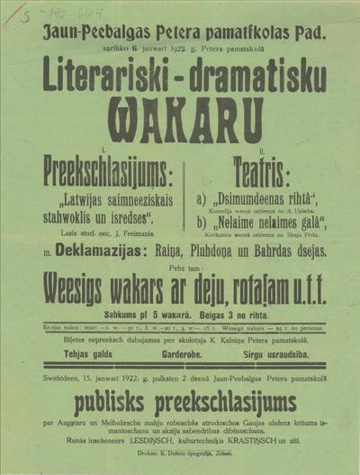 Jaun-Piebalgas Petera pamatskolas Pad. Sarīko 6. janvārī 1922. g.  Literariski-drmatisku vakaru I.Priekšlasījums II. Teātris a)Dzimumdienas rītā