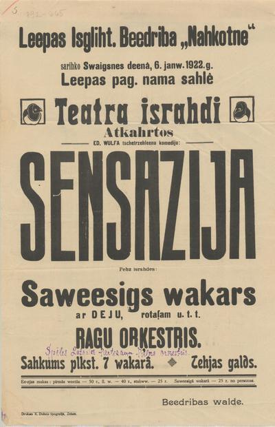 Liepas Izglīt. Biedrības Nākotne sarīko 6. janv. 1922. g. teātra izrādi atkārtos Ed. Wulfa Sensācija
