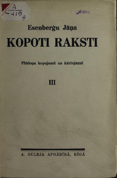 Esenberģu Jāņa Kopoti raksti. III