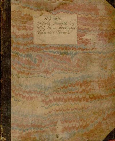 Epistolae Matthiae Corvini, item breviculus Valentini Franck