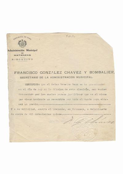 Document care certifica vizita lui Dumitru Dan la secretariatul administratiei municipale din orasul               Matanzas
