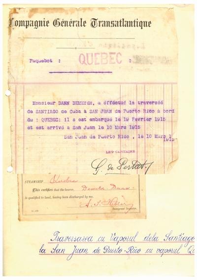 """Document din partea """"Compagnie Generale Transatlantique"""", prin care se atesta traversarea cu vaporul """"Quebec"""" de               catre Dumitru Dan"""