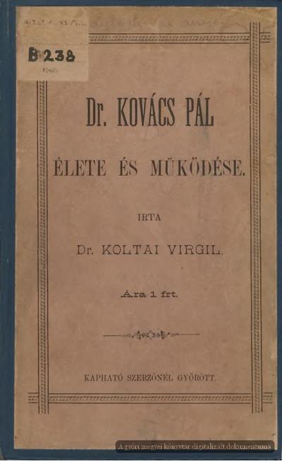 Dr. Kovács Pál élete és működése