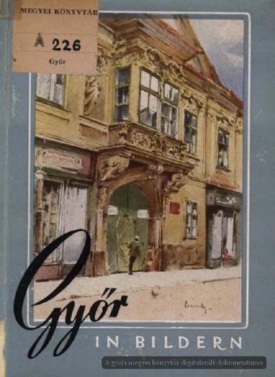 Győr in Bildern