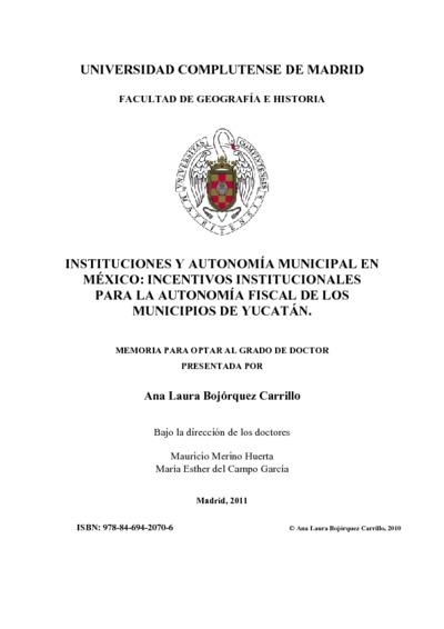 Instituciones y autonomía municipal en México incentivos institucionales para la autonomía fiscal de los municipios de Yucatán