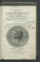 Caius Suetonius Tranquillus ad optimas editiones collatus praemittitur notitia literaria accedit index studiis societatis Bipontinae.