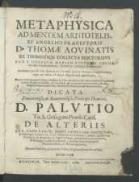 Metaphysica ad mentem Aristotelis et angelici praeceptoris D. Thomae Aqvinatis ex thomisticis collecta doctoribvs / per F. Iosephvm Mariam Zvcchi a Crema [...].