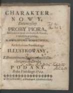 Charatker nowy, dawnieyszey proby piora, addytamentami niektorych kazań, z należytą poprawą / przez X. Gwilhelma Robertsona [...] illustrowany y [...] podany Roku Pańskiego 1744.