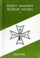 Zeszyt Naukowy Muzeum Wojska 1993 nr 7
