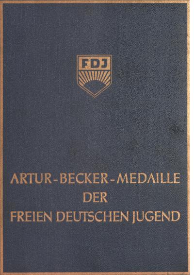 Artur-Becker-Medaille der Freien Deutschen Jugend / Belügyminisztériumi engedély