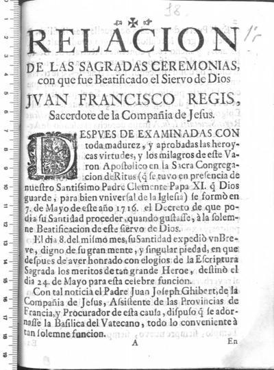 Relacion de las sagradas ceremonias con que fue beatificado el siervo de Dios Juan Francisco Regis, sacerdote de la Compañía de Jesus