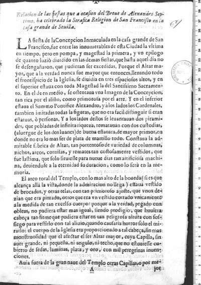Relacion de las fiestas que a ocasion del Breve de Alexandro Septimo, ha celebrado la Serafica Religion de San Francisco en la Casa Grande de Sevilla