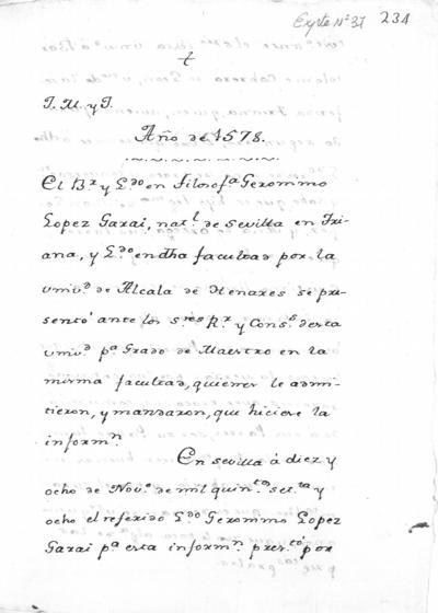 Copia autorizada del Expediente de Pruebas de Legitimidad y Limpieza de Sangre de Jerónimo López Garai para la obtención del grado de maestro en Filosofía