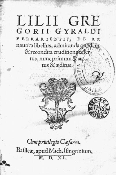 Lilii Gregorii Gyraldi ferrariensis De re nautica libellus