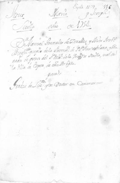 Expediente de Pruebas de Legitimidad y Limpieza de Sangre de Manuel González de Zevallos, para la obtención de los Grados de Licenciado y Doctor en Cánones.