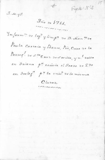 Expediente de Pruebas de Legitimidad y Limpieza de Sangre de Francisco de Paula Cartaya Barco, para la obtención de los Grados de Licenciado y Doctor en Teología