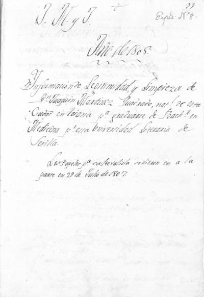 Expediente de Pruebas de Legitimidad y Limpieza de Sangre de Joaquín Martínez Quadrado, para la obtención del Grado de Bachiller en Medicina.