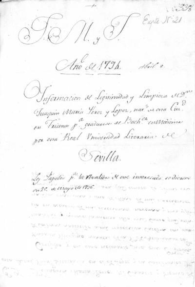 Expediente de Pruebas de Legitimidad y Limpieza de Sangre de Joaquín María Pérez López, para la obtención del Grado de Bachiller en Medicina