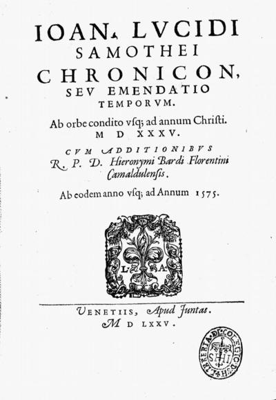 Ioan. Lucidi... Chronicon, seu Emendatio temporum