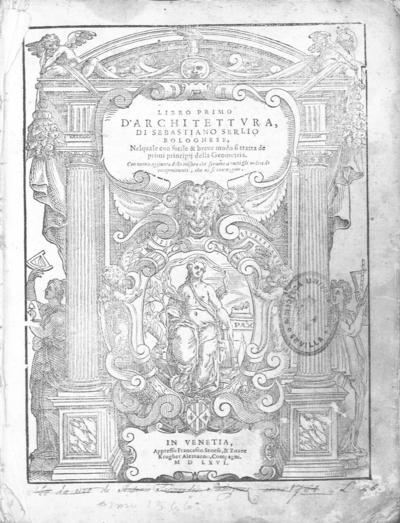 Libro primo [-quinto] d'architettura di Sebastiano Serlio ...