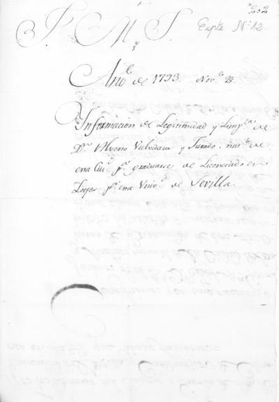 Expediente de Pruebas de Legitimidad y Limpieza de Sangre de Alberto Valvidares Jurado, para la obtención de los Grados de Licenciado y Doctor en Leyes.