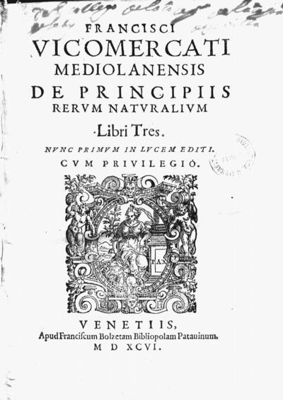 Francisci Vicomercati ... de principiis rerum naturalium libri tres