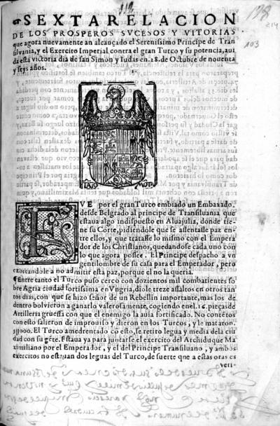 Sexta relacion de los prosperos sucessos y vitoria que agora nueuamente an alcançado el Principe de Transilvania y el Exercito Imperial contra el gran Turco
