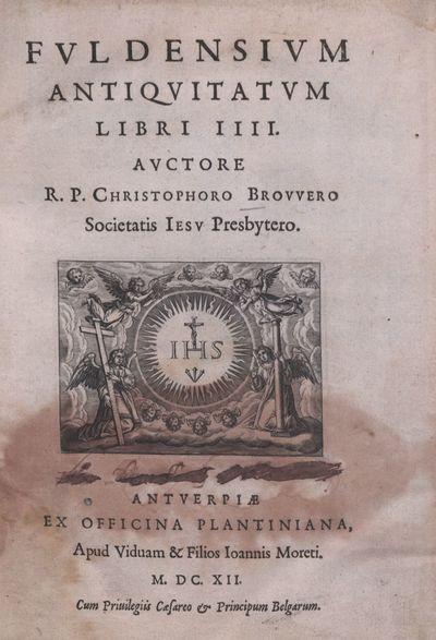 Fvldensivm Antiqvitatvm Libri IIII.