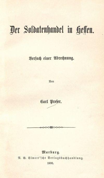 Der Soldatenhandel in Hessen: Versuch einer Abrechnung