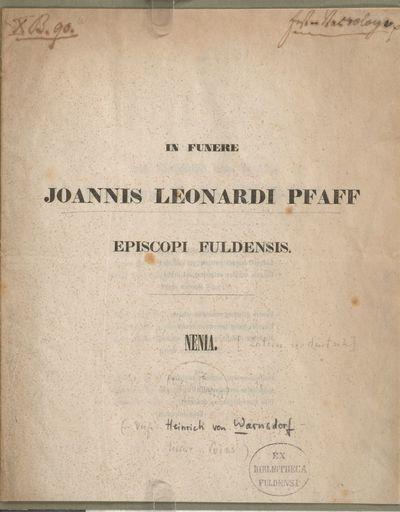 In funere Joannis Leonardi Pfaff, Episcopi Fuldensis: Nenia