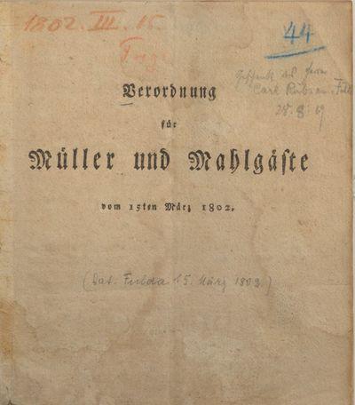 Verordnung für Müller und Mahlgäste vom 15ten März 1802