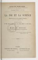 La foi et la science, explosion de la libre pensée en août et septembre 1874 : discours annotés de MM. Tyndall, Du Bois-Reymond, Owen, Huxley, Hooker et Sir John Lubbock / par l'abbé Moigno